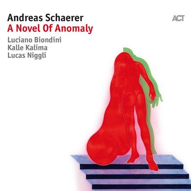 Andreas Schaerer - A novel of anomaly